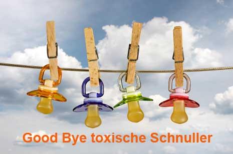 Good Bye toxischen Schnuller